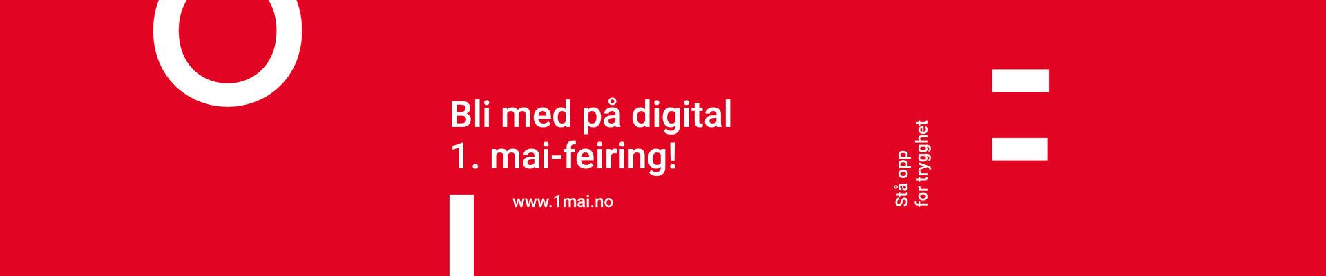 Bli med å feire tidenes første digitale 1. mai. Det blir tog, digitale appeller, livesending på Facebook og mye mer.